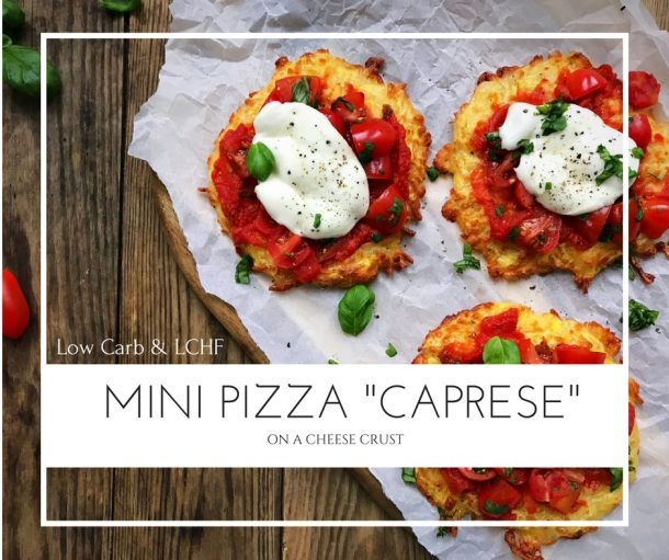 """Mini pizzas """"caprese"""" with cheese crust - very low carb / LCHF pizza recipe. Naturally gluten-free. Recipe here:"""