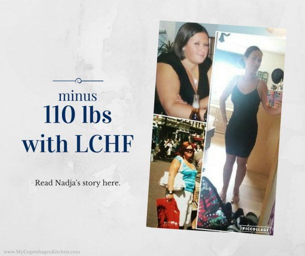 Minus 110 lbs with LCHF - Nadja's impressive weight loss story.