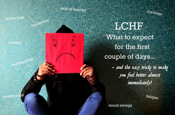 LCHF - What to expect for the first couple of days! Also called the keto flu, carb crash. Get the easy tricks on how to feel better almost immediately! --> MyCopenhagenKitchen.com